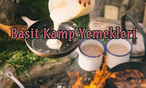 Kamp Sırasında Yapabileceğiniz Basit Yemekler