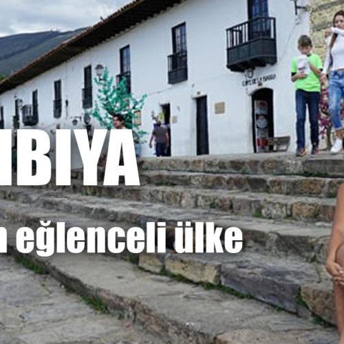 Hayatıma giren en eğlenceli ülke; KOLOMBIYA
