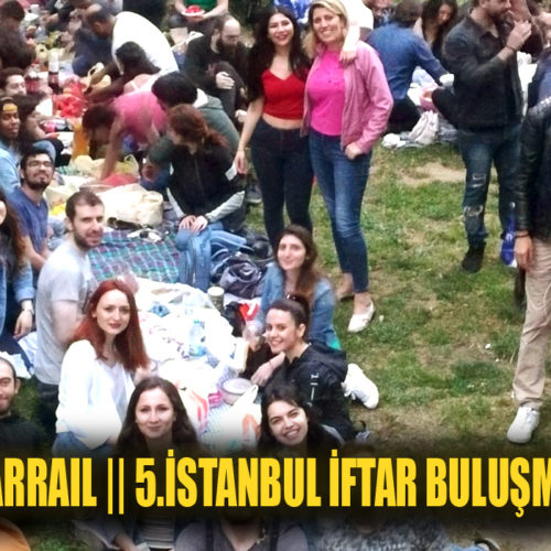 İftarRail || 5.İSTANBUL İftar buluşması