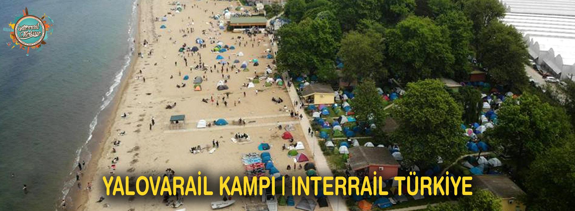 YalovaRail Kampı | Interrail Turkiye